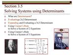 Section 3.5   Solving Systems using Determinants