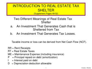 INTRODUCTION TO REAL ESTATE TAX SHELTER (Supplement Pages 49-52)