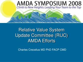Relative Value System Update Committee (RUC)  AMDA Efforts