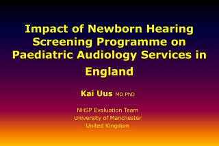 Impact of Newborn Hearing Screening Programme on Paediatric Audiology Services in England
