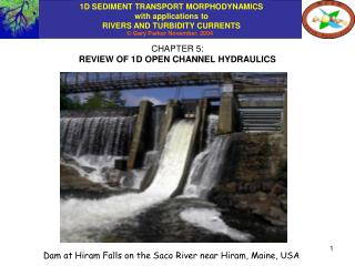 CHAPTER 5: REVIEW OF 1D OPEN CHANNEL HYDRAULICS