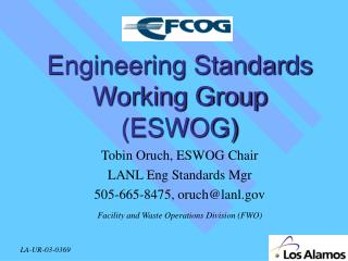 Engineering Standards Working Group (ESWOG)