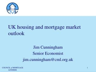 UK housing and mortgage market outlook