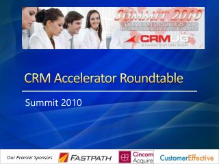 CRM Accelerator Roundtable
