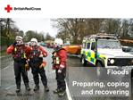 Floods Preparing, coping and recovering
