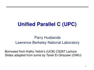 Unified Parallel C (UPC)