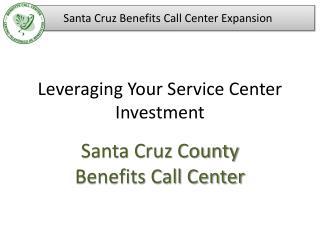 Leveraging Your Service Center Investment