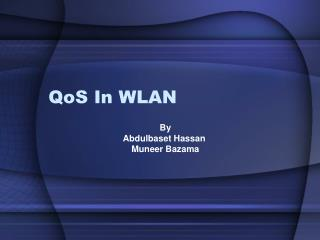 QoS In WLAN