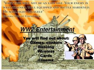 WW2 Entertainment