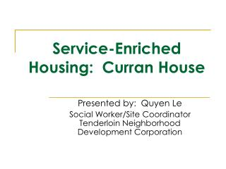 Service-Enriched Housing:  Curran House