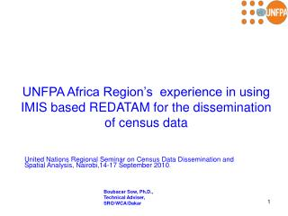 UNFPA Africa Region s  experience in using IMIS based REDATAM for the dissemination of census data