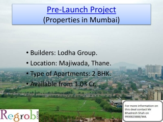Pre-Launch Project in Thane offering 2 BHK at 8883/sq ft.