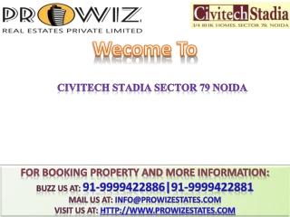 Civitech Stadia Sector 79 Noida @ +91-9999422881 @ Civitech