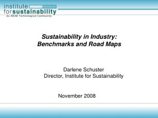 Sustainability in Industry:  Benchmarks and Road Maps