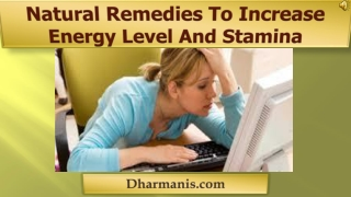 Natural Remedies To Increase Energy Level And Stamina