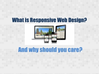 What is Responsive Web Design and Why Your Business Need it