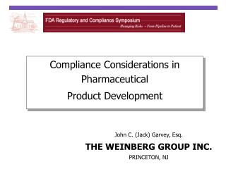 Compliance Considerations in Pharmaceutical  Product Development