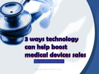 3 ways technology can help boost medical devices sales