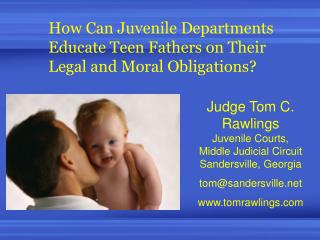 How Can Juvenile Departments Educate Teen Fathers on Their Legal and Moral Obligations?