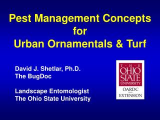 Pest Management Concepts for Urban Ornamentals & Turf