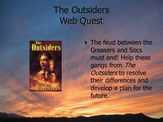 The Outsiders Web Quest