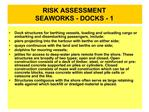 RISK ASSESSMENT SEAWORKS - DOCKS - 1