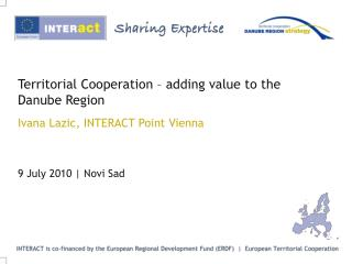 Territorial Cooperation   adding value to the Danube Region