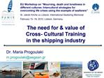 The need for  value of  Cross- Cultural Training in the shipping industry