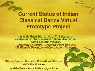 Current Status of Indian Classical Dance Virtual Prototype Project