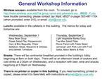 General Workshop Information
