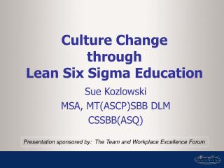 Culture Change through Lean Six Sigma Education
