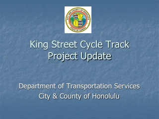 King Street Cycle Track Project Update