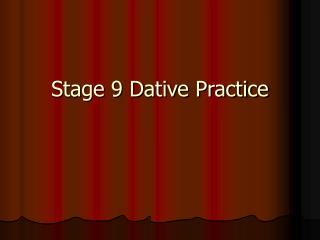 Stage 9 Dative Practice