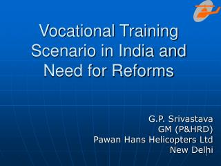 Vocational Training Scenario in India and Need for Reforms