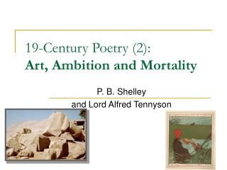 19-Century Poetry (2):  Art, Ambition and Mortality