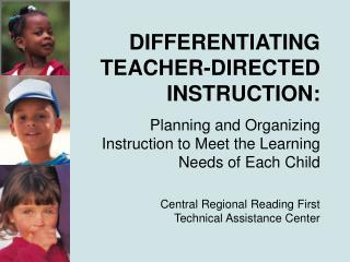 DIFFERENTIATING TEACHER-DIRECTED INSTRUCTION: