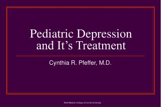 Pediatric Depression and It's Treatment