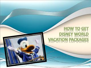 how to get disney world vacation packages
