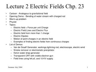 Lecture 2 Electric Fields Chp. 23