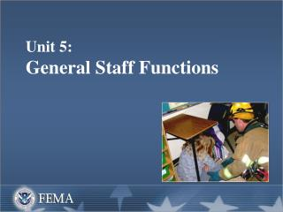 Unit 5:   General Staff Functions