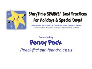 Presented by Penny Peck Ppeck@ci.san-leandro.ca.us