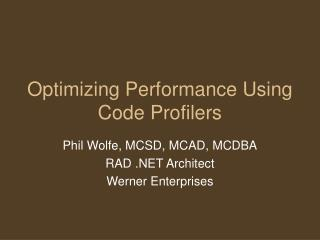 Optimizing Performance Using Code Profilers