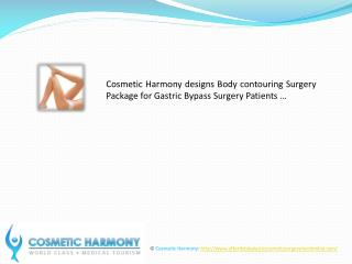 Body contouring Surgery Package for Gastric Bypass Surgery