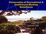 Preservation of Recreational  Commercial Working Waterfronts