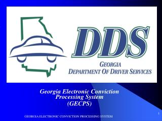 Georgia Electronic Conviction Processing System (GECPS)