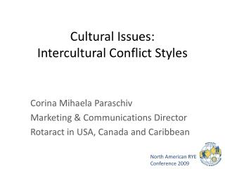 Cultural Issues: Intercultural Conflict Styles
