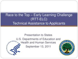 Race to the Top – Early Learning Challenge (RTT-ELC)   Technical Assistance to Applicants