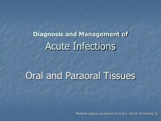 Diagnosis and Management of Acute Infections