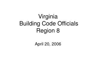 Virginia  Building Code Officials Region 8