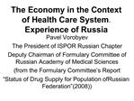 The Economy in the Context of Health Care System. Experience of Russia